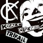 Javna Dvaja: Kvazi cirkus + Trifail