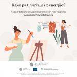 Kreativni izziv: Planet varujem, ko z energijo varčujem