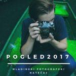 Fotografska razstava »Pogled 2017«