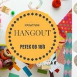 F-day: Kreativni Hangout