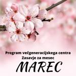 Program Večgeneracijskega centra Zasavje za mesec marec